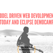 Model driven web devolopment: today and Eclipse DemoCamp