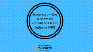 Screencast - How to show the content of a file in Jetbrains MPS