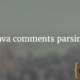 Java comments parsing