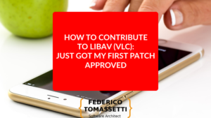 How to contribute to Libav (VLC): just got my first patch approved