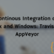 Continous Integration on Linux and Windows: Travis and AppVeyor