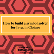 How to build a symbol solver for Java, in Clojure