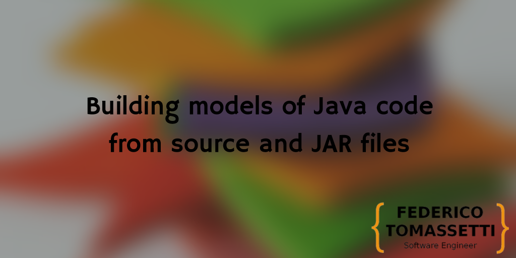 Building models of Java code from source and JAR files