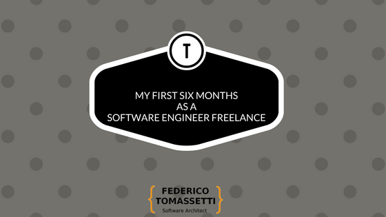 My first six months as a Software Engineer Freelance