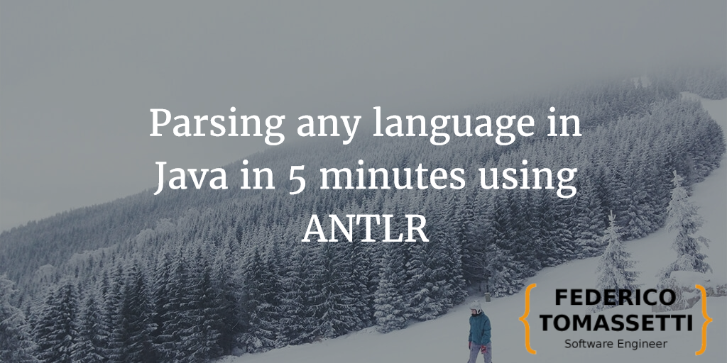 Parsing any language in 5 minutes