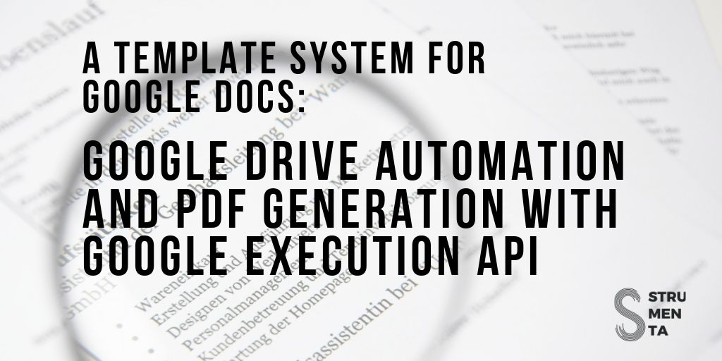 A template system for Google Docs: Google Drive automation and PDF