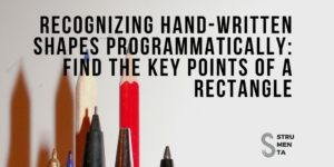 Recognizing hand-written shapes programmatically: find the key points of a rectangle-1