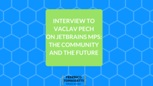 Interview to Vaclav Pech on Jetbrains MPS: the community and the future
