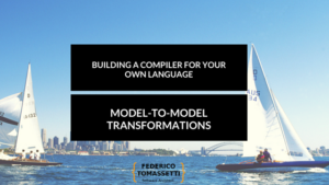 Building a compiler for your own language_ model-to-model transformations