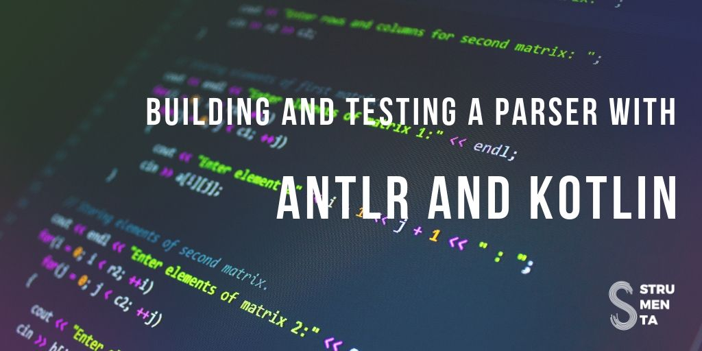 Building and testing a parser with ANTLR and Kotlin - Federico