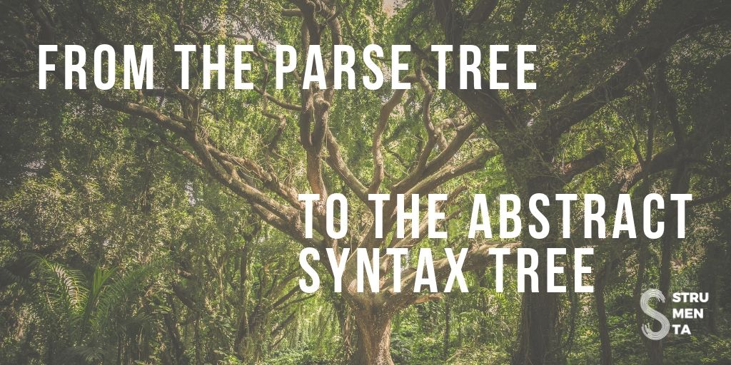 Building a compiler for your own language: from the parse tree to
