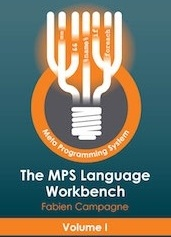 The MPS Language Workbench - Volume I