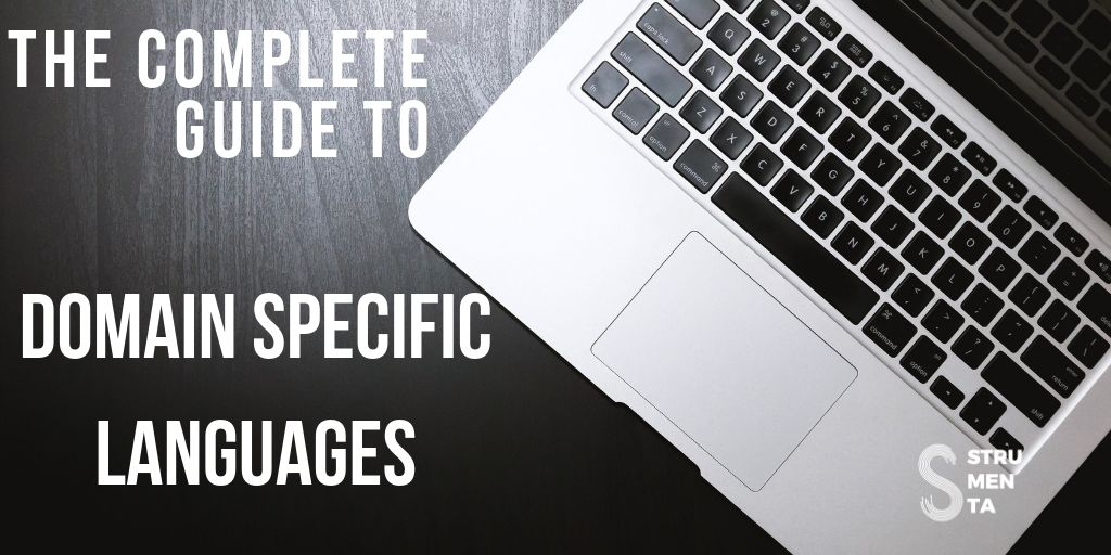 The complete guide to (external) Domain Specific Languages