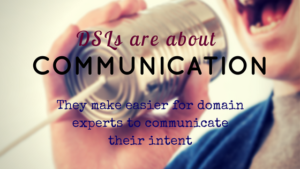 DSLs are about communicating with domain experts