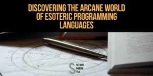 Discovering The Arcane World Of Esoteric Programming Languages