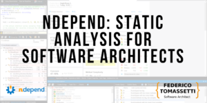 NDepend: Static Analysis For Software Architects