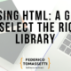 Parsing HTML: A Guide To Select The Right Library
