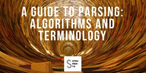 A Guide To Parsing: Algorithms And Terminology