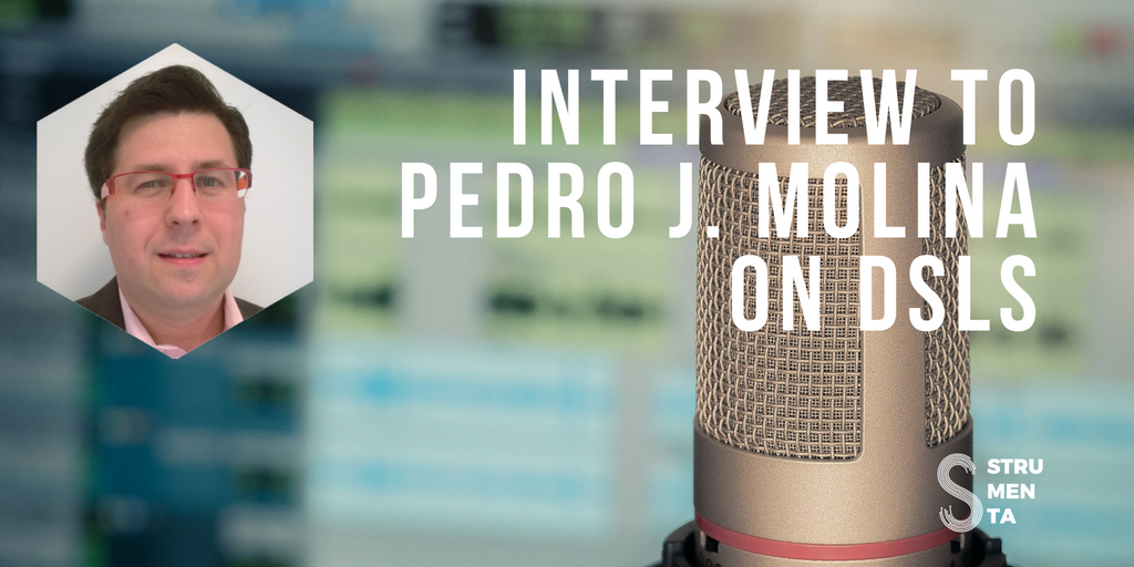 Interview to Pedro J. Molina on DSLs