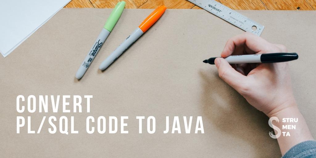 Convert PL/SQL code to Java