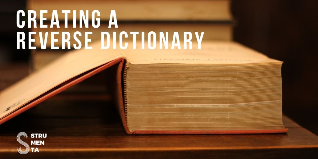 Creating a Reverse Dictionary